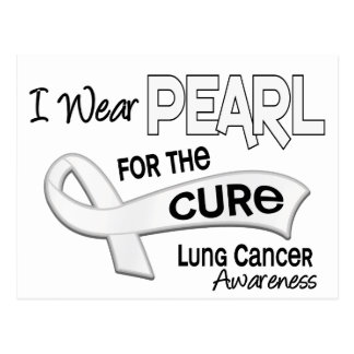 I Wear Pearl For The Cure 42 Lung Cancer Postcard
