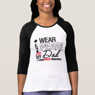 I Wear Pearl Ribbon For My Dad T-shirt