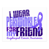 I Wear Periwinkle For Friend 6.4 Esophageal Cancer Postcard