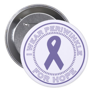 I Wear Periwinkle For Hope Button