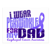 I Wear Periwinkle For My Dad 6.4 Esophageal Cancer Postcard