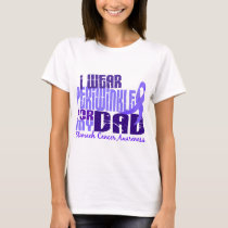 I Wear Periwinkle For  My Dad 6.4 Stomach Cancer T-Shirt