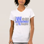 I Wear Periwinkle For My Daughter Shirt