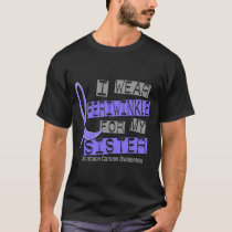 I Wear Periwinkle For My Sister 37 Stomach Cancer T-Shirt