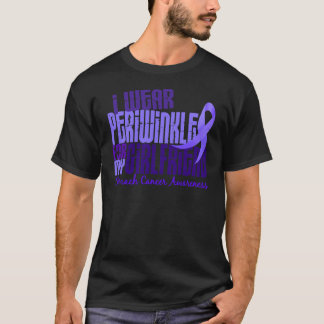 I Wear Periwinkle Girlfriend 6.4 Stomach Cancer T-Shirt