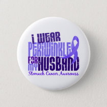 I Wear Periwinkle Husband 6.4 Stomach Cancer Button