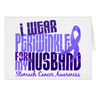 I Wear Periwinkle Husband 6.4 Stomach Cancer Card