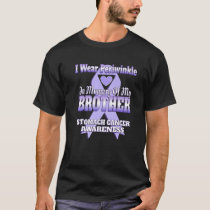 I Wear Periwinkle In Memory Of My Brother Stomach  T-Shirt