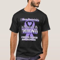 I Wear Periwinkle In Memory Of My Friend Stomach C T-Shirt