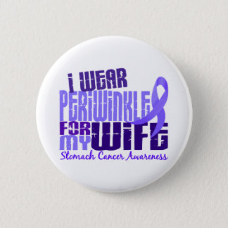I Wear Periwinkle Wife 6.4 Stomach Cancer Button