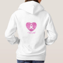 I wear Pink- A breast cancer awareness symbol Hoodie