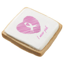 I wear Pink- A breast cancer awareness symbol Square Shortbread Cookie