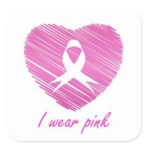 I wear Pink- A breast cancer awareness symbol Square Sticker