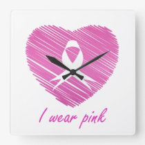 I wear Pink- A breast cancer awareness symbol Square Wall Clock