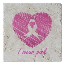 I wear Pink- A breast cancer awareness symbol Trivet