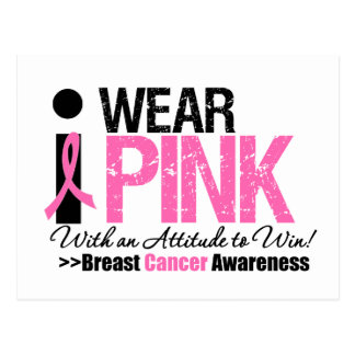 I Wear Pink Attitude To Win Postcards