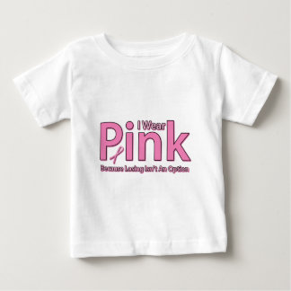 I Wear Pink Baby T-Shirt