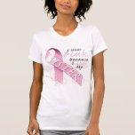 I Wear Pink Because I Love My Sister T-Shirt
