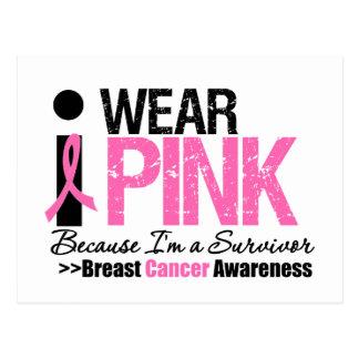 I Wear Pink Because I'm a Survivor Postcards