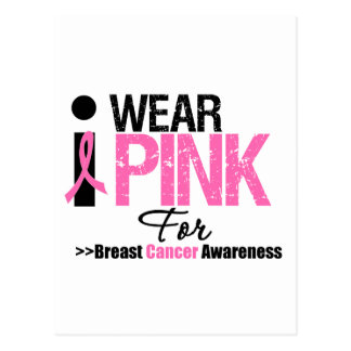 I Wear Pink Breast Cancer Awareness Post Card