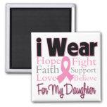 I Wear Pink Collage Daughter - Breast Cancer Fridge Magnets