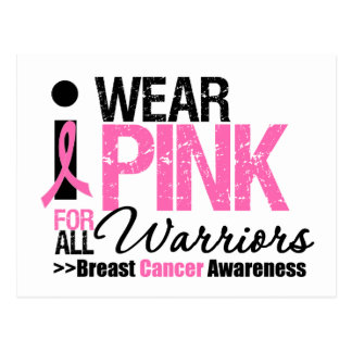 I Wear Pink For All Warriors Postcards