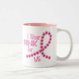 I Wear Pink For ME 26 BREAST CANCER Apparel Two-Tone Coffee Mug