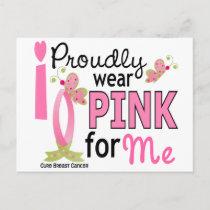 I Wear Pink For Me 27 Breast Cancer Postcard