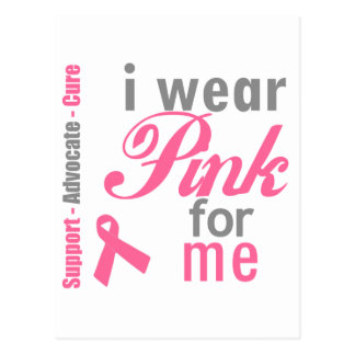 I Wear Pink For me Post Cards