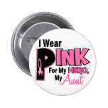 I Wear Pink For My Aunt 19 BREAST CANCER Pinback Buttons