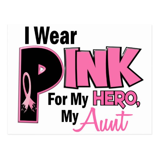 I Wear Pink For My Aunt 19 BREAST CANCER Post Card