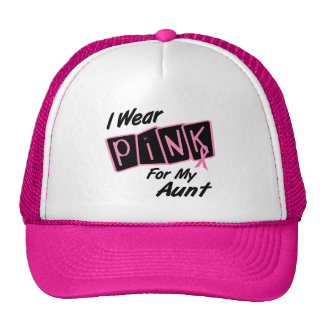 I Wear Pink For My Aunt 8 BREAST CANCER T-Shirts Trucker Hat