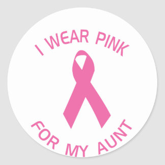 I Wear Pink For My Aunt Breast Cancer Awareness Classic Round Sticker