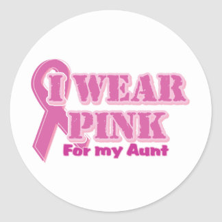 I wear pink for my aunt classic round sticker