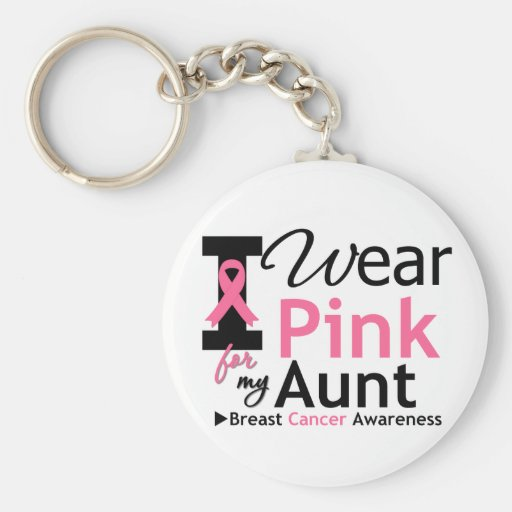 I Wear Pink For My Aunt Key Chain