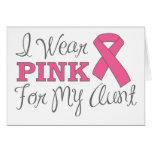 I Wear Pink For My Aunt (Pink Ribbon Version C) Greeting Card