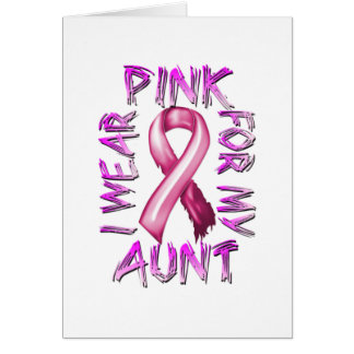 I Wear Pink for my Aunt.png Greeting Card