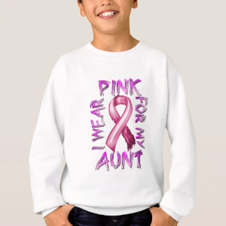 I Wear Pink for my Aunt.png Sweatshirt