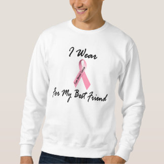 I Wear Pink For My Best Friend 1 Breast Cancer Sweatshirt