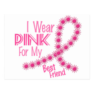 I Wear Pink For My Best Friend 26 BREAST CANCER Postcard