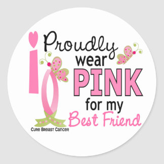 I Wear Pink For My Best Friend 27 Breast Cancer Classic Round Sticker