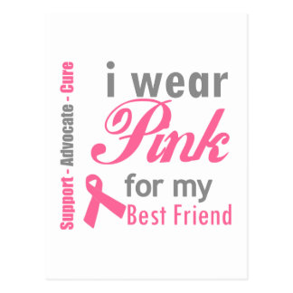 I Wear Pink For My Best Friend Post Card