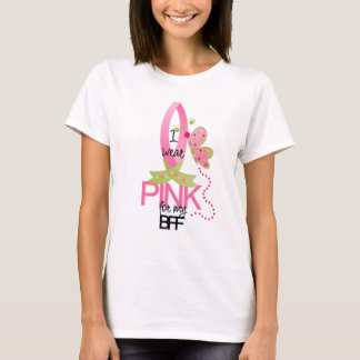 I wear Pink for my BFF T-Shirt