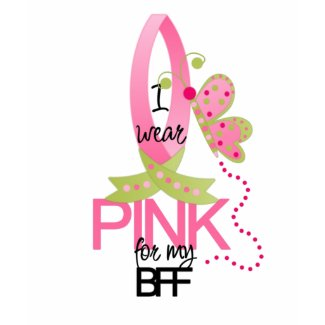 I wear Pink for my BFF T-Shirt zazzle_shirt
