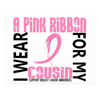 I Wear Pink For My Cousin 46 Breast Cancer Postcard