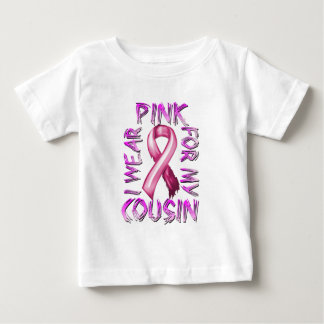 I Wear Pink for my Cousin.png Baby T-Shirt