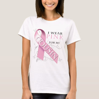 I Wear Pink for my Cousin T-Shirt