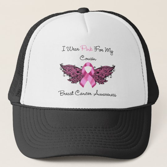 I Wear Pink For My Cousin... Trucker Hat