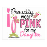 I Wear Pink For My Daughter 27 Breast Cancer Postcard
