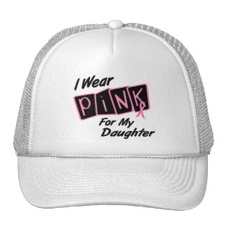 I Wear Pink For My Daughter 8 BREAST CANCER T-Shir Mesh Hats